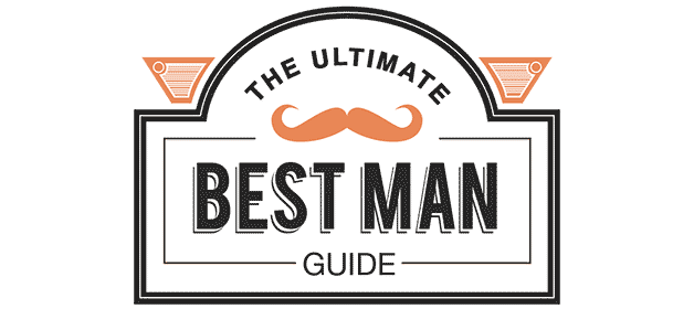The ultimate BEST MAN guide