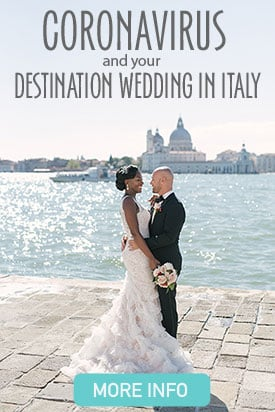 Coronavirus COVID-19 and your destination wedding in Italy